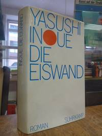 Die Eiswand - Roman, by  Yasushi Inoue - First Edition - 1968 - from Antiquariat Orban & Streu GbR (SKU: 2035CB)