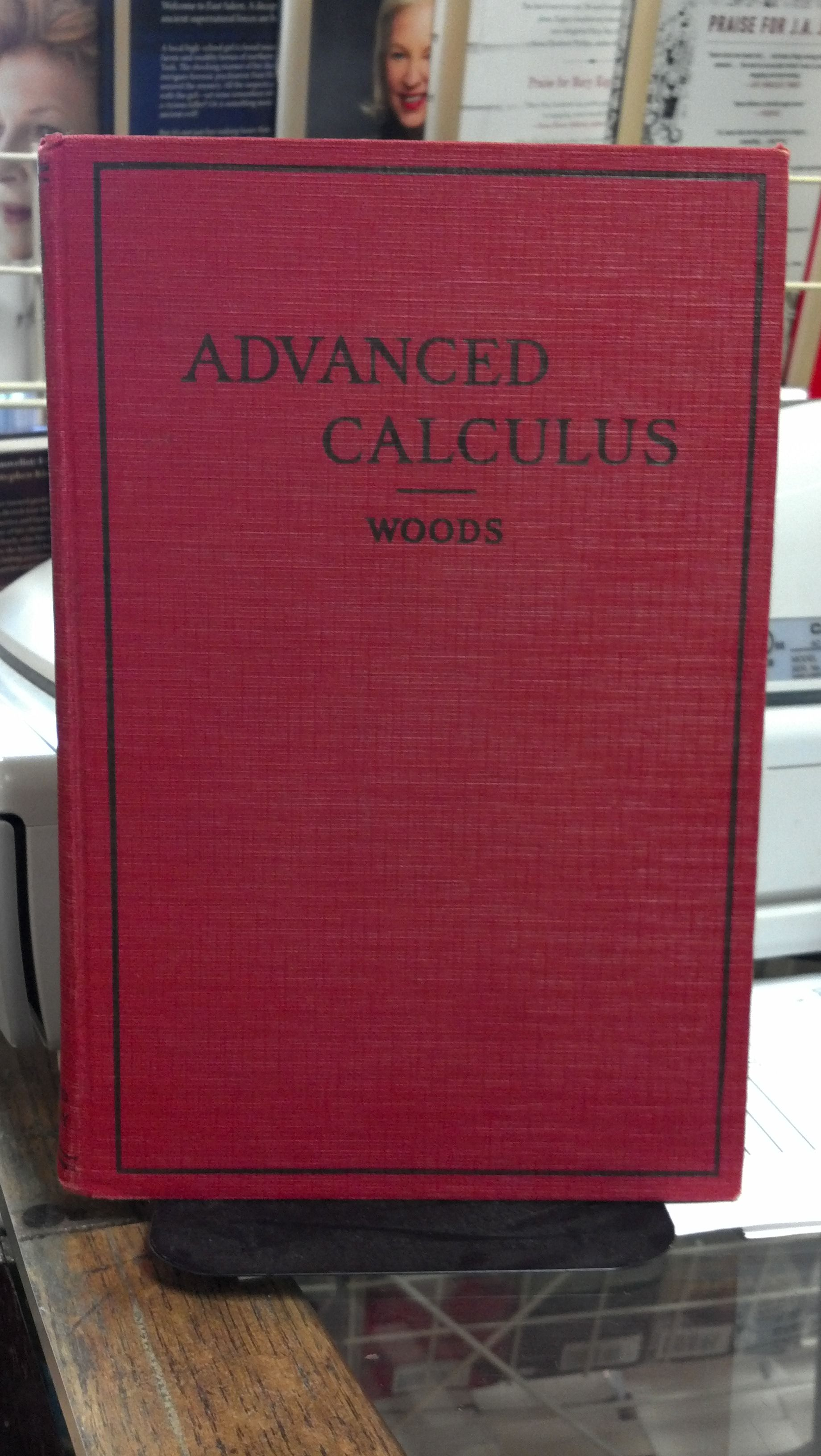 Advanced Calculus by Frederick S  Woods - 1954