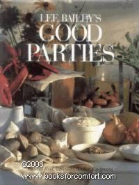 Lee Bailey�s Good Parties