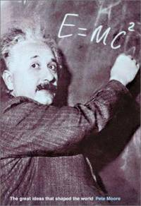 E = Mc2 : The Great Ideas That Shaped Our World by Paul Kriwaczek; Pete Moore - Hardcover - 2002 - from ThriftBooks (SKU: G1586636995I2N00)