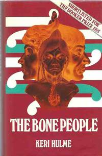 image of The Bone People [signed copy]