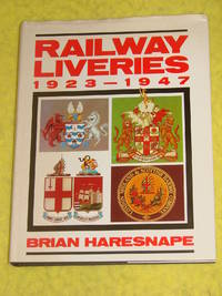 Railway Liveries 1923 - 1947