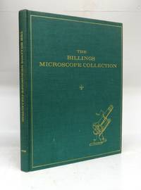 The Billings Microscope Collection of the Medical Museum, Armed Forces Institute of Pathology