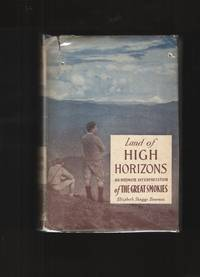 image of Land of High Horizons An Intimate Interpretation of the Great Smokies