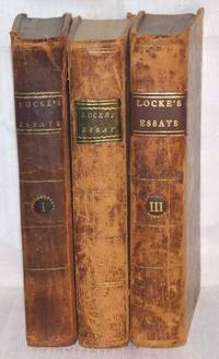 An Essay Concerning Human Understanding (Complete in 3 Volumes) by John Locke - Hardcover - 1806 - from SequiturBooks (SKU: 1202090006)