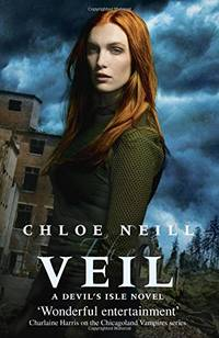 The Veil: A Devil's Isle Novel (Devils Isle 1) (The Devil's Isle Series) by Chloe Neill - Paperback - from World of Books Ltd and Biblio.com