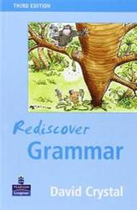 Rediscover Grammar by David Crystal - Paperback - 2004-05-09 - from Books Express and Biblio.com