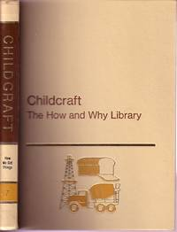 image of Childcraft How And Why Library How We Get Things