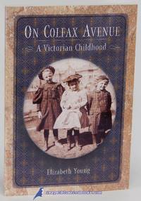 On Colfax Avenue: A Victorian Childhood (Number 9 in Colorado History  series)