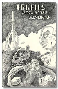 H. G. WELLS: CRITIC OF PROGRESS