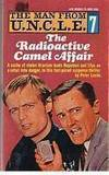 Man From Uncle No 7- the Radioactive Camel Affair -