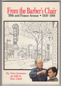 From the Barber's Chair: 50th & France Avenue, 1936-1988