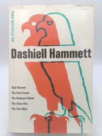 image of The Novels of Dashiell Hammett - [Contents: Red Harvest -- the Dain Curse -- the Maltese Falcon -- the Glass Key -- the Thin Man]