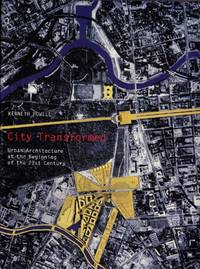 image of City Transformed Urban Architecture at the Beginning of the 21st Century