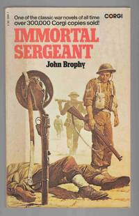 Immortal Sergeant by  John Brophy - Paperback - Reprint - 1977 - from Riverwash Books and Biblio.com