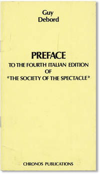 Preface to the Fourth Italian Edition of 'The Society of the Spectacle'