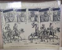 image of The Triumph of Maximilian I:  137 Woodcuts by Hans Burgkmair and Others