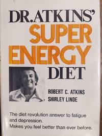 Dr. Atkins' Super Energy Diet