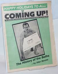 Coming up! the lesbian/gay community calendar of events and newspaper for the Bay Area [aka San Francisco Bay Times] vol. 6, #3, December 1984; The history of the baths
