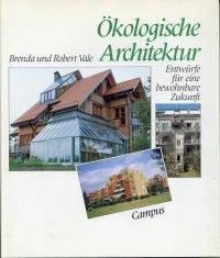 Ökologische Architektur.