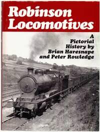 Robinson Locomotives: a Pictorial History