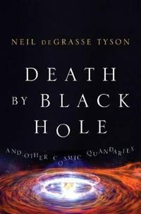 image of Death by Black Hole: And Other Cosmic Quandaries