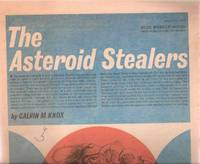 The Asteroid Stealers:  Toronto Star Weekly Novel, July 27th, 1963 (later Released as ONE of OUR ASTEROIDS is MISSING )