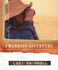 I Married Adventure