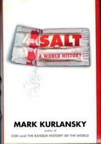 image of Salt: A World History
