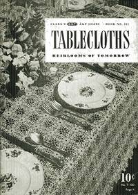 Tablecloths Herilooms of Tomorrow Book 251