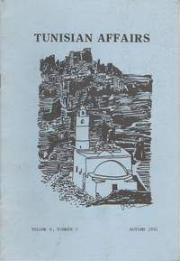 Tunisian Affairs, Vol. 6, No. 3 (Autumn 1981)