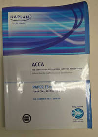 Paper F3 UK Financial Accounting (FA) The Complete Text - 2008/09. Offical Text for the Processional Qualification