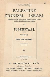 Catalogue 63/n.d. : Palestine Zionism Israel. Books from the Libraries of  Judge Neville Laski, the Late Israel Cohen and Others.