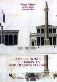 Apollodorus of Damascus and Trajan's Column - From Tradition to Project