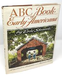 ABC Book of Early Americana: A Sketchbook of Antiquities and American Firsts