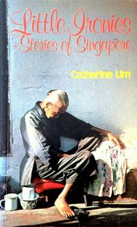 Little Ironies: Stories of Singapore