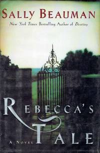 Rebecca's Tale: A Novel by Beauman, Sally - 2001-10-02