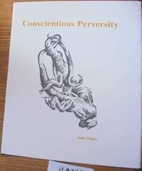 Conscientious Perversity