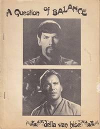 A Question of Balance  [Star Trek Fanzine - Male/Male Adult Erotica]