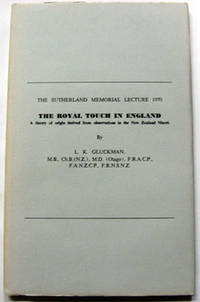 The Royal Touch in England : A Theory of Origin Derived from Observations in the New Zealand Maori. The New Zealand Numismatic Journal