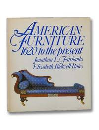 American Furniture: 1620 to the Present