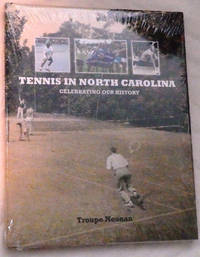 Tennis in North Carolina: Celebrating Our History