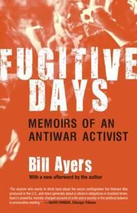 image of Fugitive Days: Memoirs of an Antiwar Activist