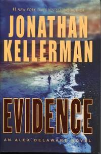 Evidence: An Alex Delaware Novel by  Johnathan Kellerman - First Edition; First Printing - 2009 - from E Ridge fine Books and Biblio.co.uk