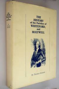 Thomas Pennant's The history of the parishes of Whiteford and Holywell [ Ltd Edition No: 492/700 Copies ].