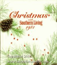 Christmas with Southern Living 1981 by  Candace N Conard - 1st Ed 1st Pr - 1981 - from Comfort Kraft (SKU: 12400)