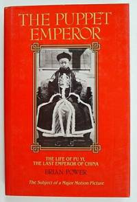 The Puppet Emperor, The Life of Pu Yi, The Last Emperor of China
