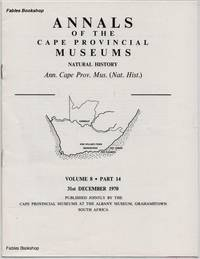 ANNALS OF THE CAPE PROVINCIAL MUSEUMS. Volume 8. Part 14.