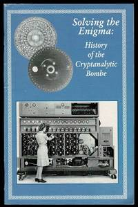 image of Solving the Enigma: History of the Cryptanalytic Bombe