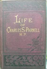 image of The Life of Charles Stewart Parnell, with an Account of His Ancestry
